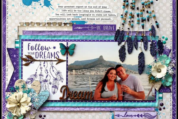Follow Your Dreams Layout - Lynette