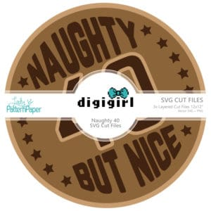DigiGirl - Naughty Forty - SVG Cut Files